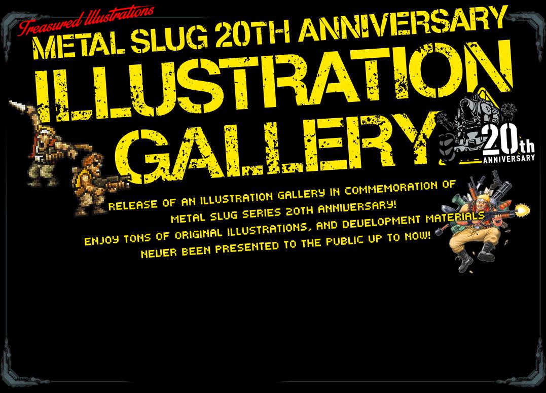 20ème Anniversaire de Metal Slug : Galerie de visuels (AJOUT !) Top